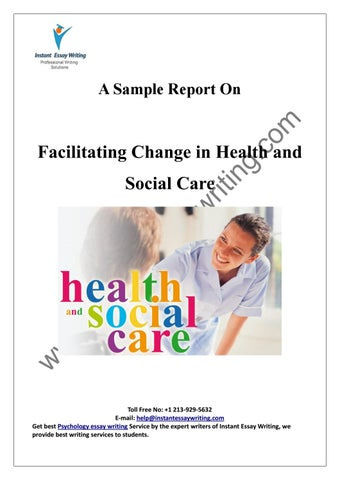 Sample on Facilitating Change in Health and Social Care By Instant