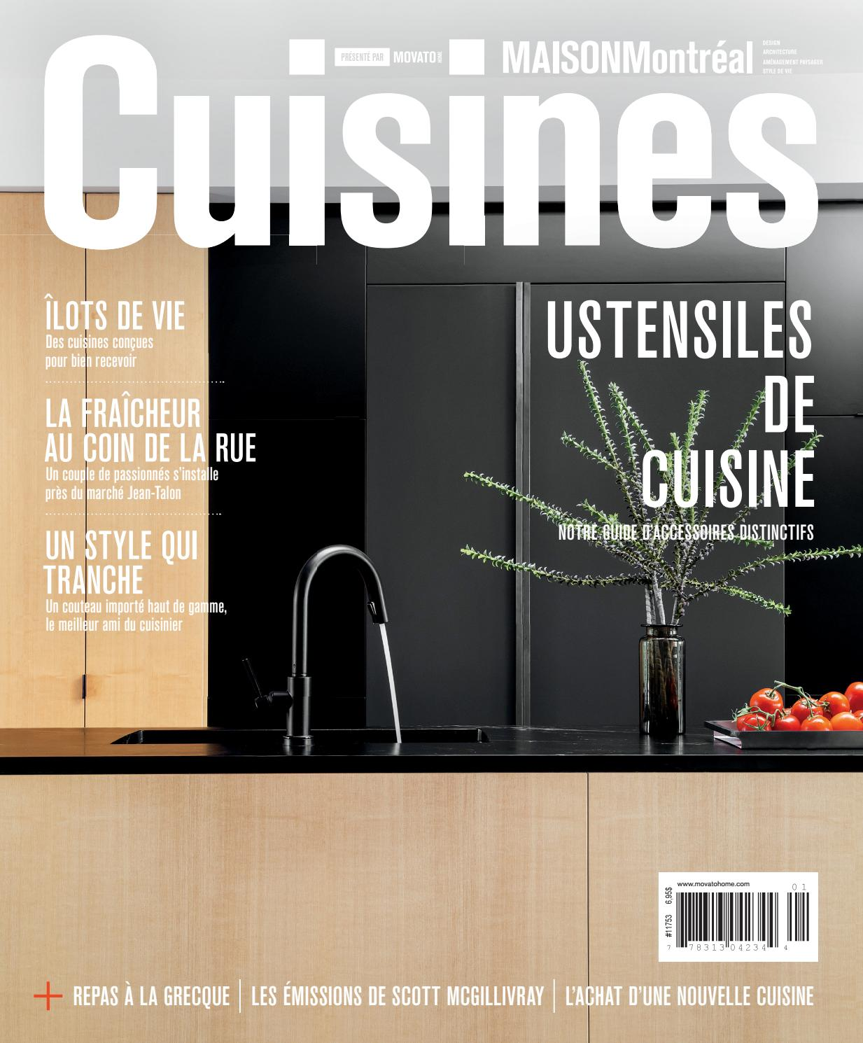 Maison Montréal Cuisines 2016 By Home In Canada Design Architecture Landscape Lifestyle Issuu