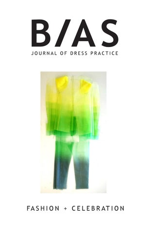 BIAS Journal of Dress Practice Issue 5 - Fashion + Celebration by