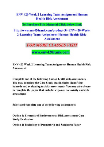 Env 420 week 2 learning team assignment human health risk assessment