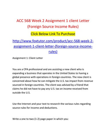 Acc 568 week 2 assignment 1 client letter (foreign source income - assignment letter