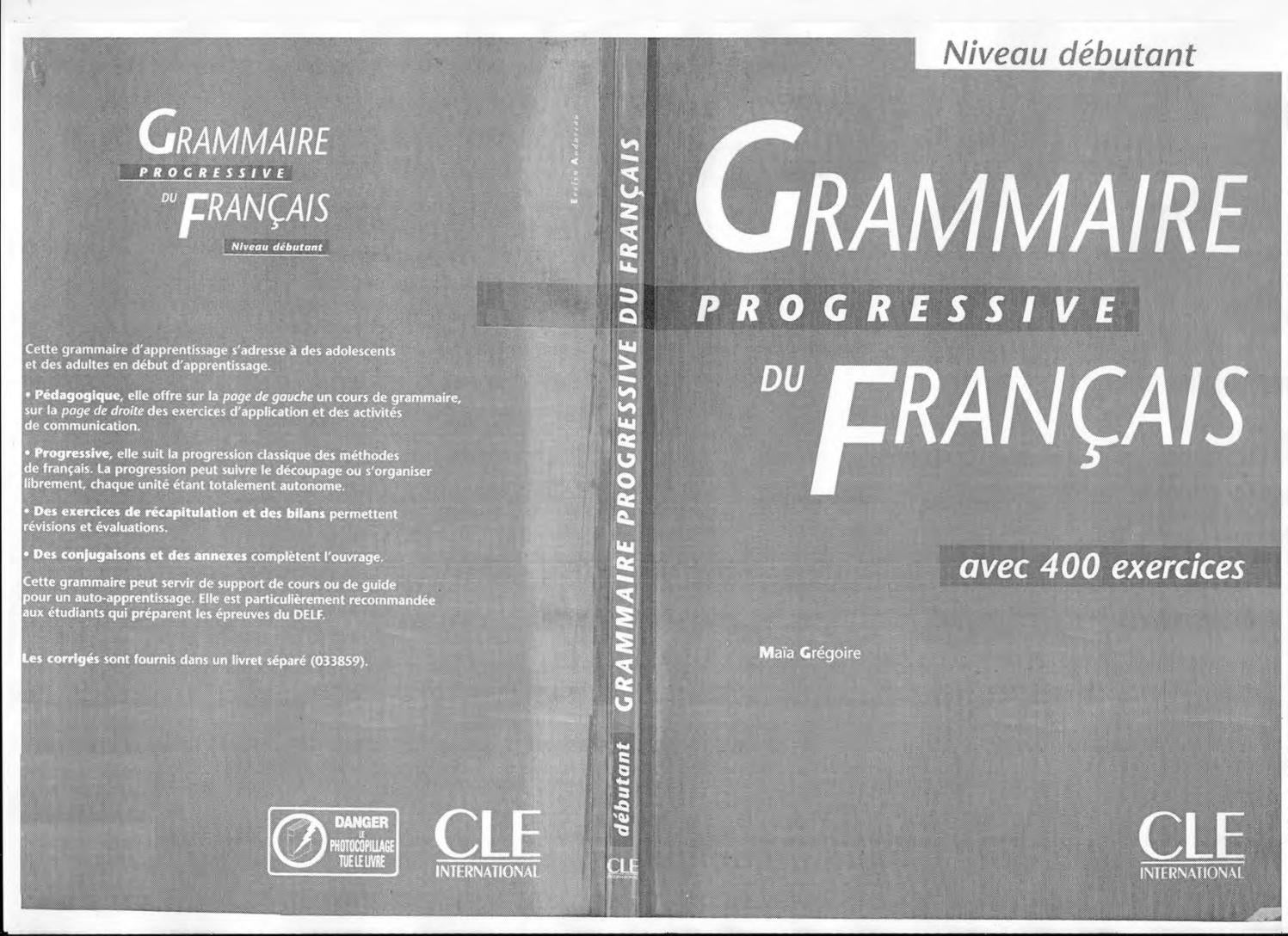 Grammaire Progressive Du Francais Avec 400 Exercices Niveau Debutant 2 Www French Free Com By تعلم اللغة الفرنسية Issuu