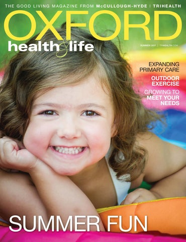 Oxford Health  Life Summer 2017 by Wainscot Media - issuu
