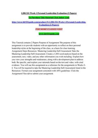 Ldr 531 week 1 personal leadership evaluation (2 papers) by - leadership self assessment