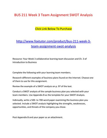 Bus 211 week 3 team assignment swot analysis by bus211ft - issuu