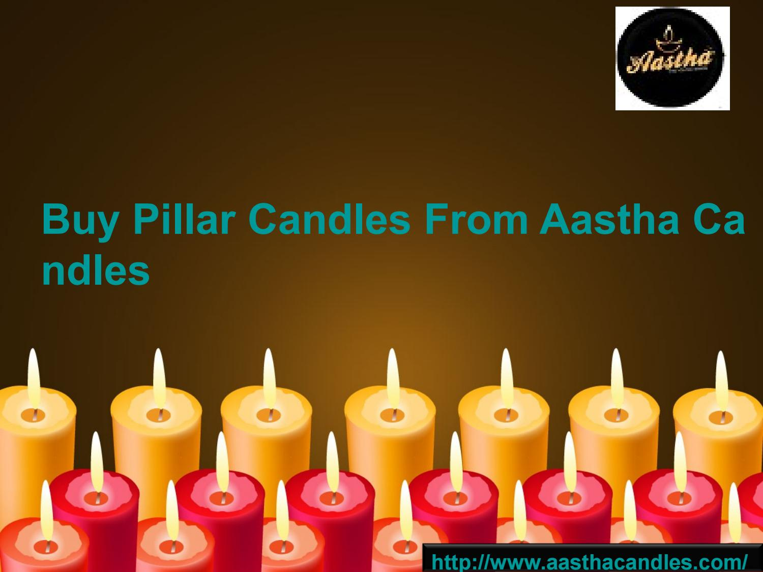 Buy Candles Online Pillar Candles Online India Aastha Candles By Aastha Candles Issuu