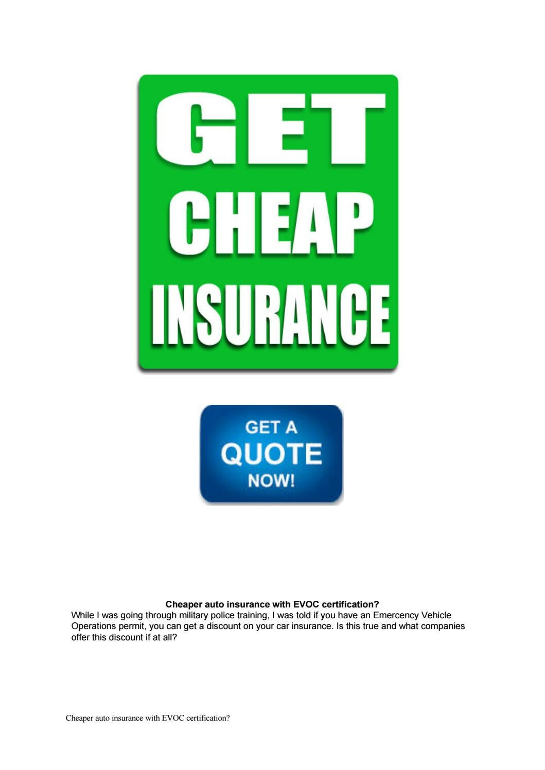 Get Cheap Insurance Cheaper Auto Insurance With Evoc Certification By Levey0684 Issuu