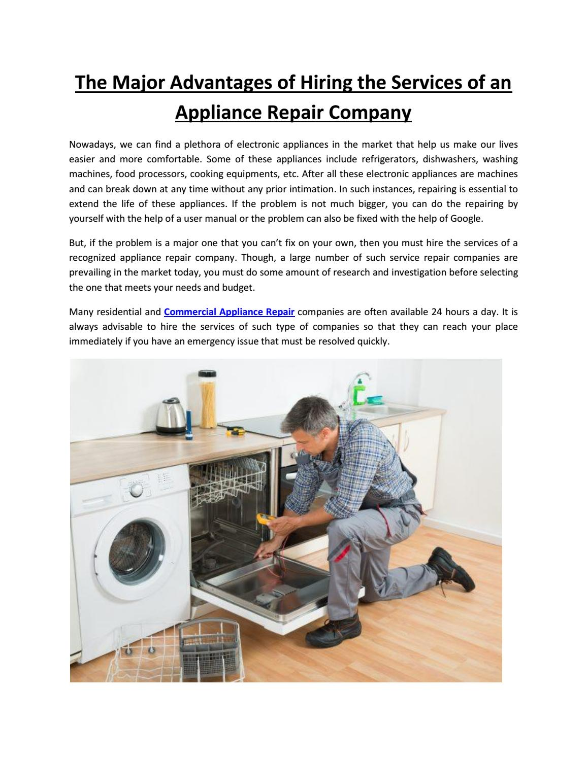 Home Repair Companies The Major Advantages Of Hiring The Services Of An Appliance Repair