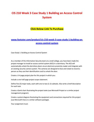 Cis 210 week 3 case study 1 building an access control system (2) by - using access for project management