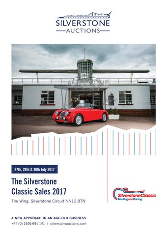 Silverstone Auctions The Silverstone Classic Sales July 2017 by