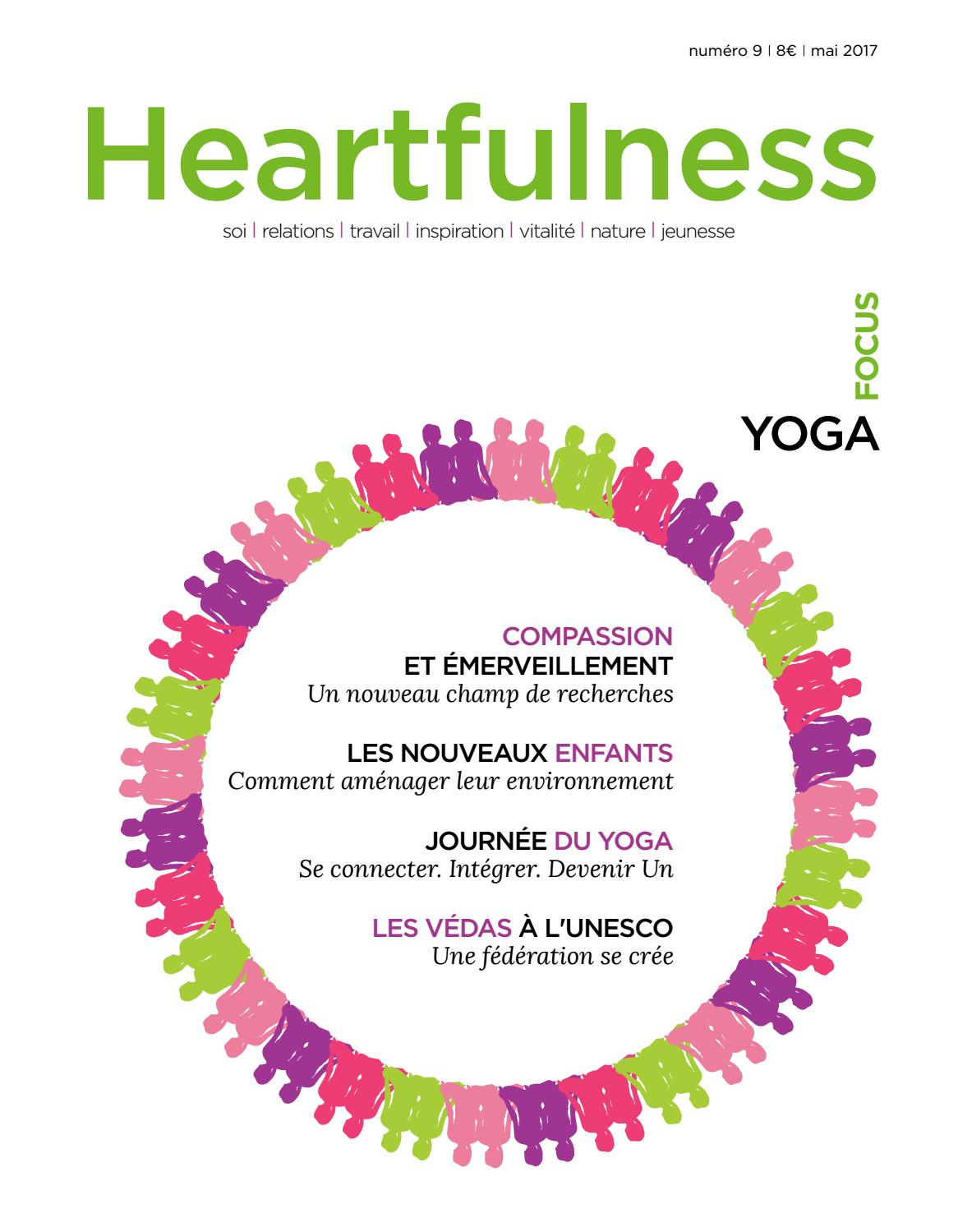 Donnons.org 77 Heartfulness Magazine Edition 9 By Méditation Heartfulness
