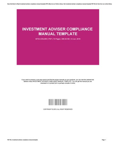 Investment adviser compliance manual template by SandraRodriguez1885 - compliance manual template