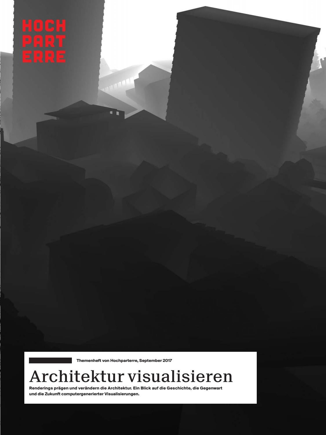 Architektur Rendering Lernen Architektur Visualisieren By Hochparterre Ag Issuu