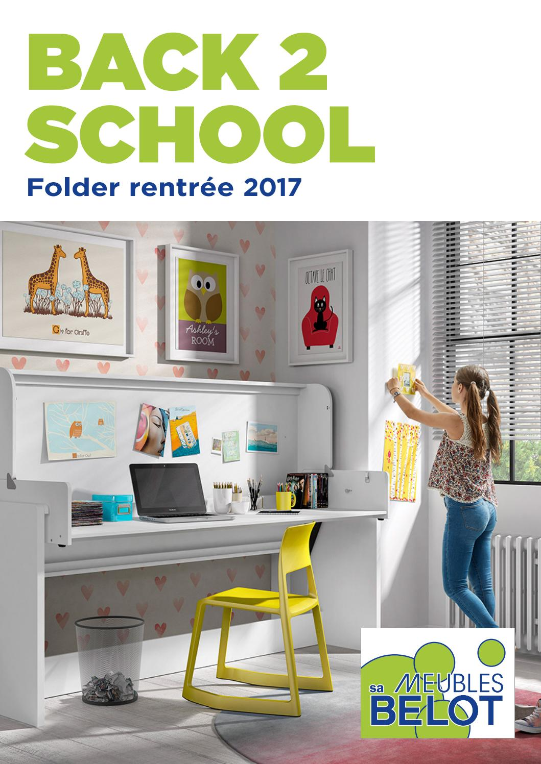 Pub Meubles Belot Belot Folders Back2school By Meubles Belot Sa Issuu