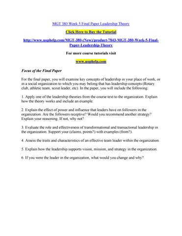 Mgt 380 week 5 final paper leadership theory by bluebell914 - issuu