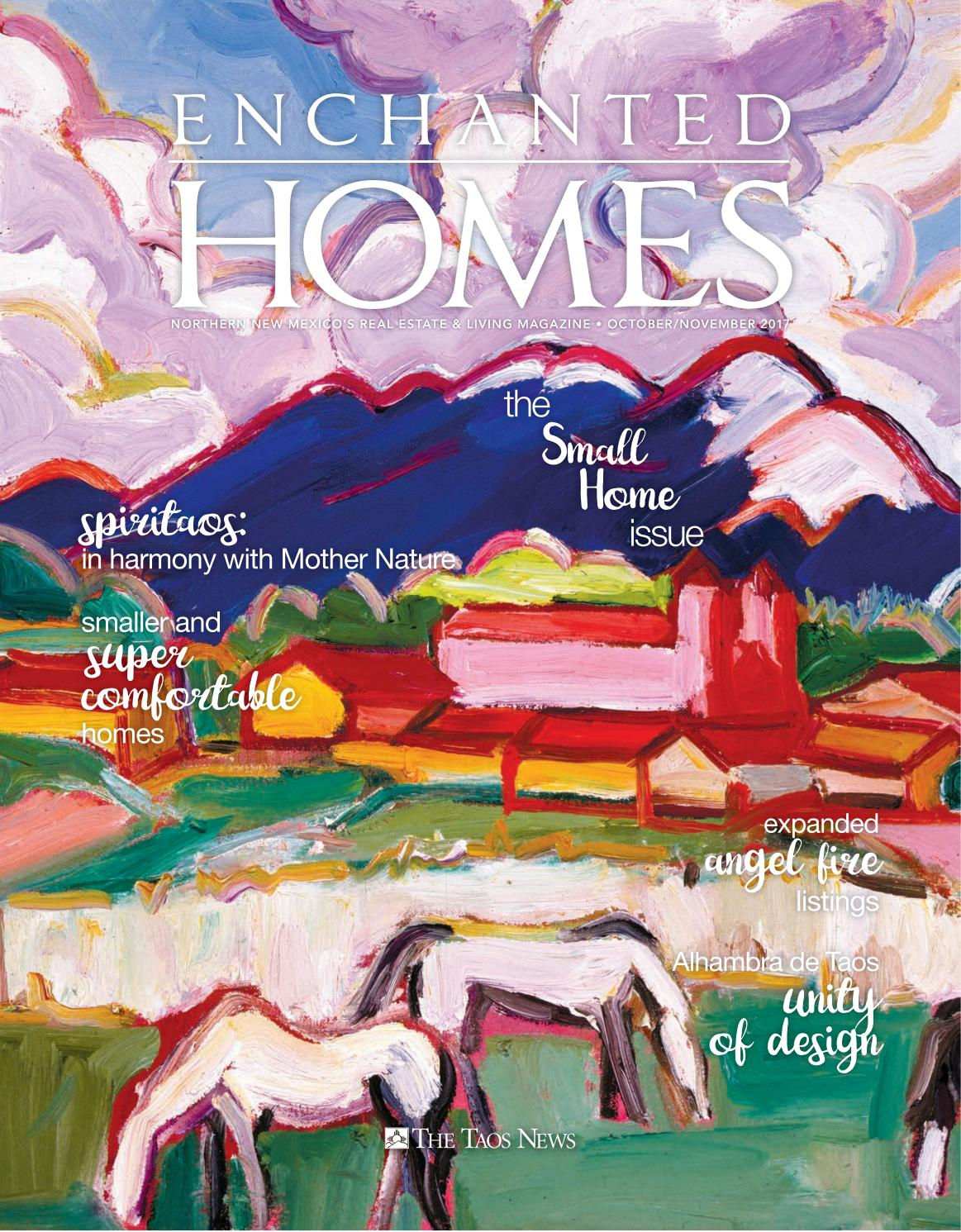 Enchanted Homes Small Homes Issue 2017 By The Taos News Issuu