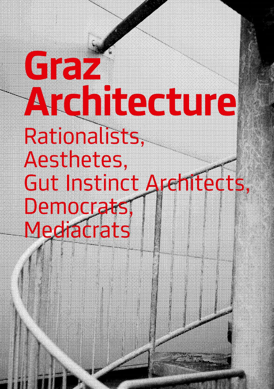 Container Haus Graz Graz Architecture Rationalists Aesthetes Gut Instinct