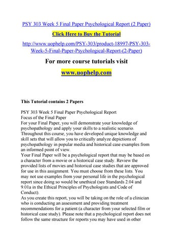 Psy 303 week 5 final paper psychological report (2 paper) by olymopi