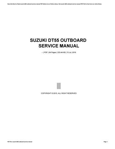 Suzuki dt55 outboard service manual by saiful920islam - issuu