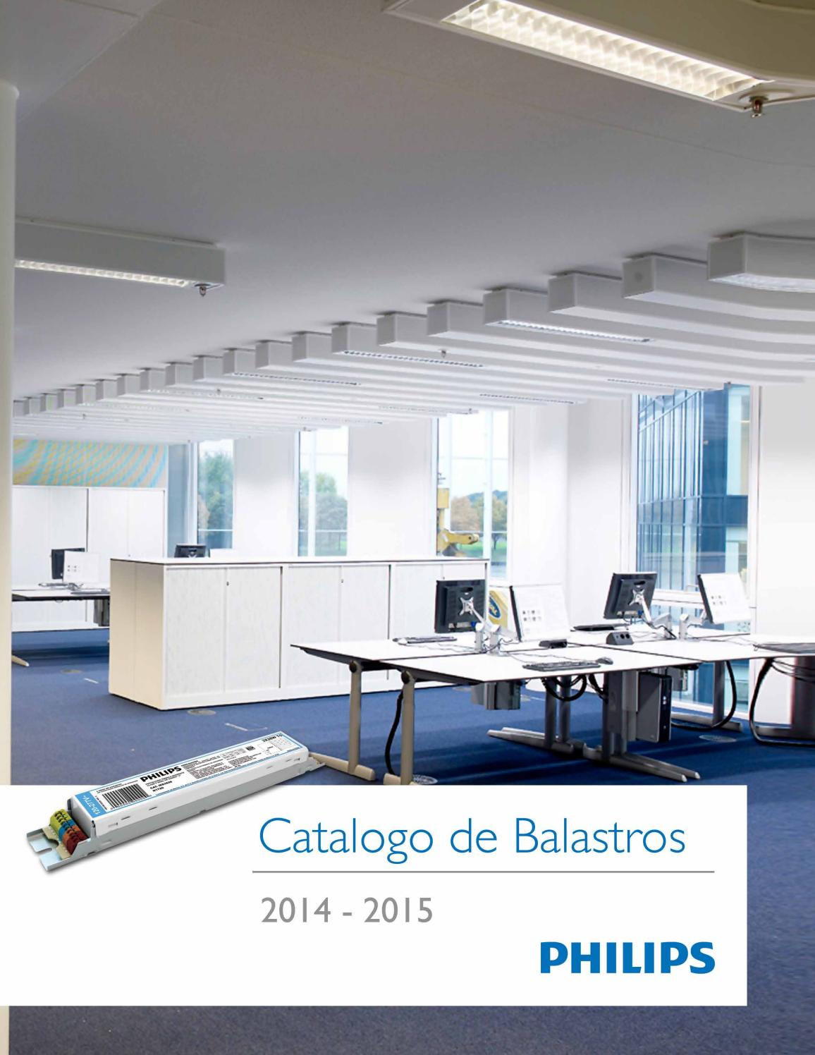 Catalogo Lamparas Philips Catálogo De Balastros By Philips Lighting Issuu