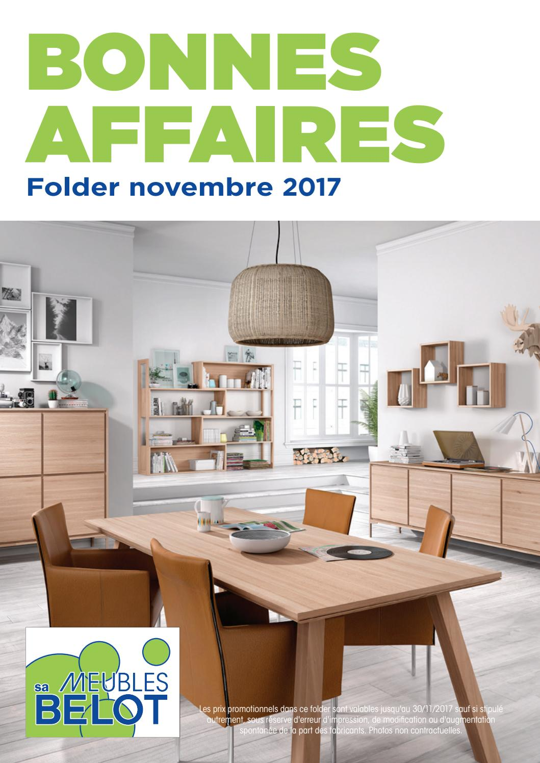 Pub Meubles Belot Belot Folder Bonnes Affaire Novembre 2017 By Meubles Belot Sa