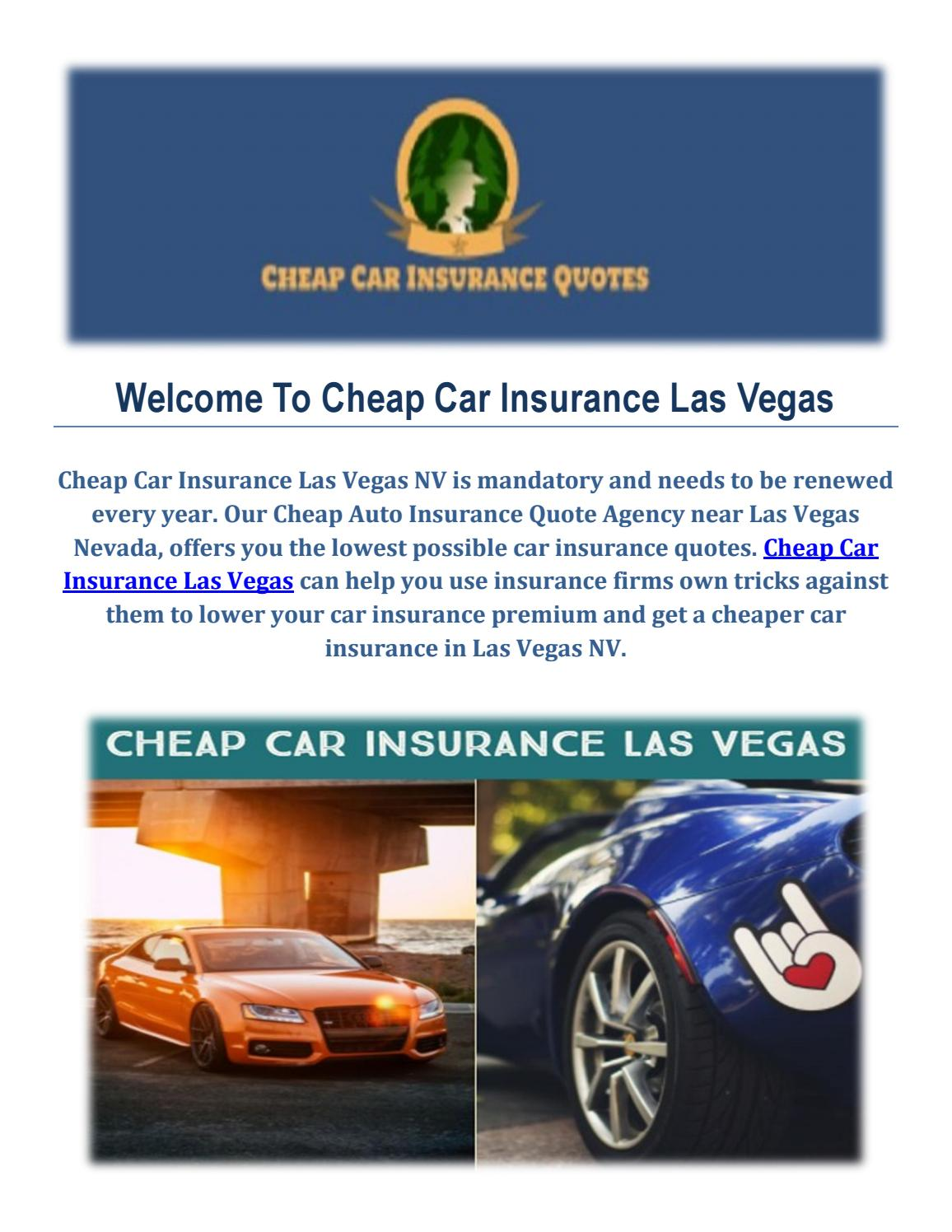 Get Cheap Insurance Get Cheap Car Insurance Quotes In Las Vegas By Cheap Car Insurance