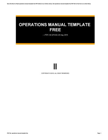 Operations manual template free by kotsu014 - issuu - operations manual template free