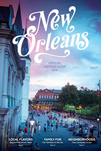 New Orleans Official Visitors Guide 2018 by New Orleans Tourism - issuu