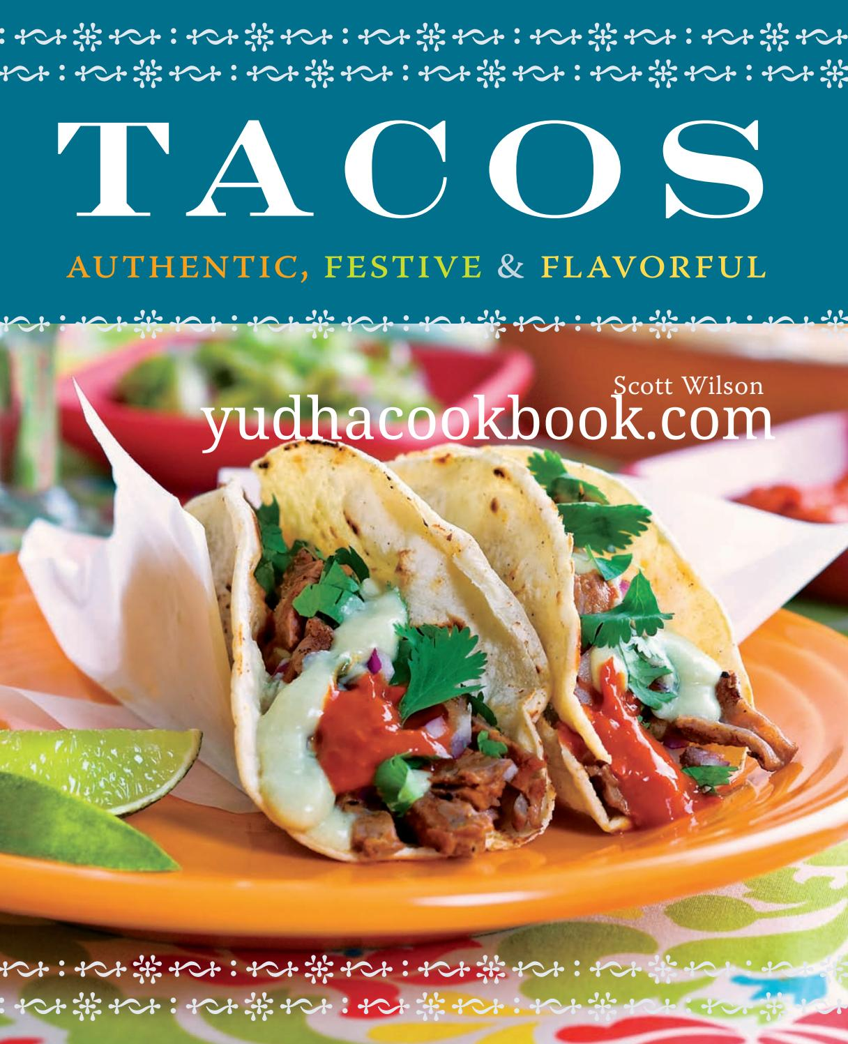 Carte Blanche Gourmet Tacos Tacos By Mi Cocina Your Kitchen Issuu