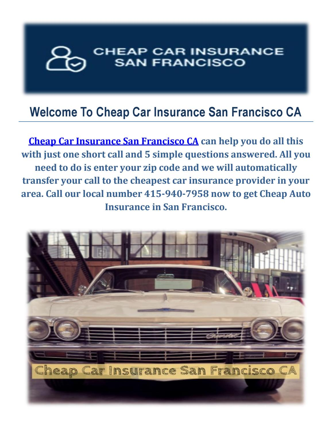 Get Cheap Insurance Get Cheap Auto Insurance In San Francisco Ca By Cheap Car