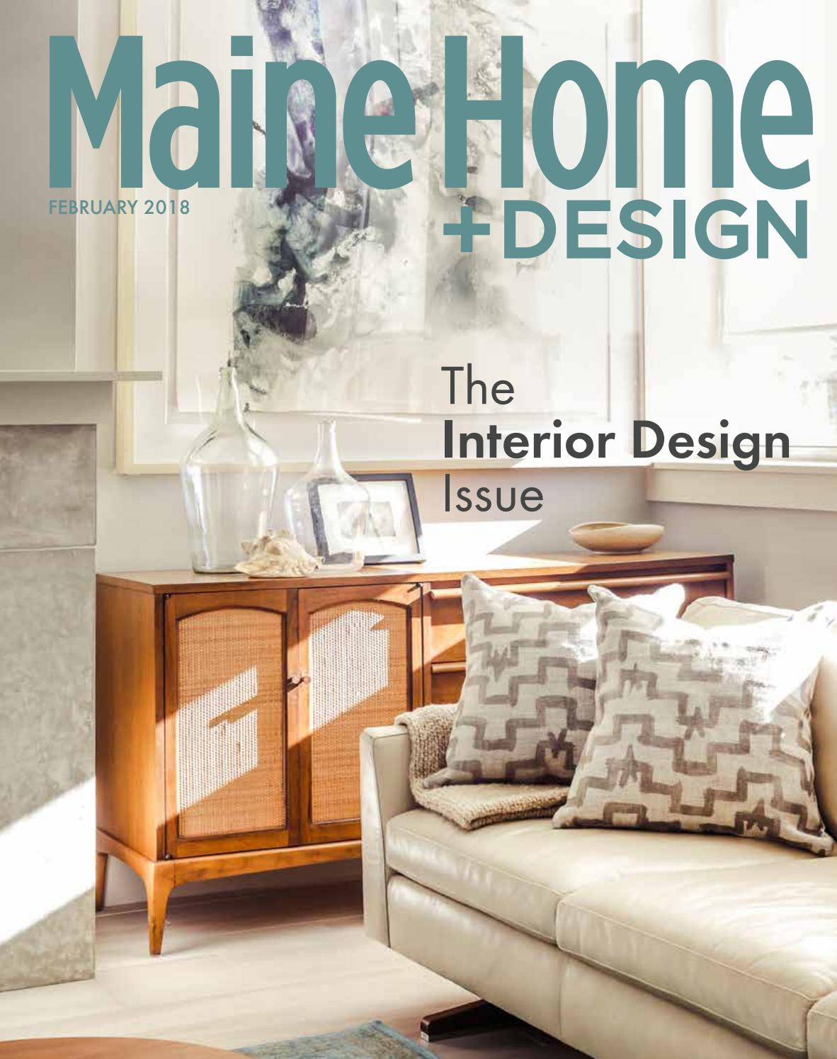 Maine Home Design February 2018 By Maine Magazine Issuu