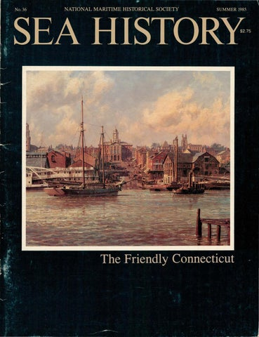 Sea History 036 - Summer 1985 by National Maritime Historical