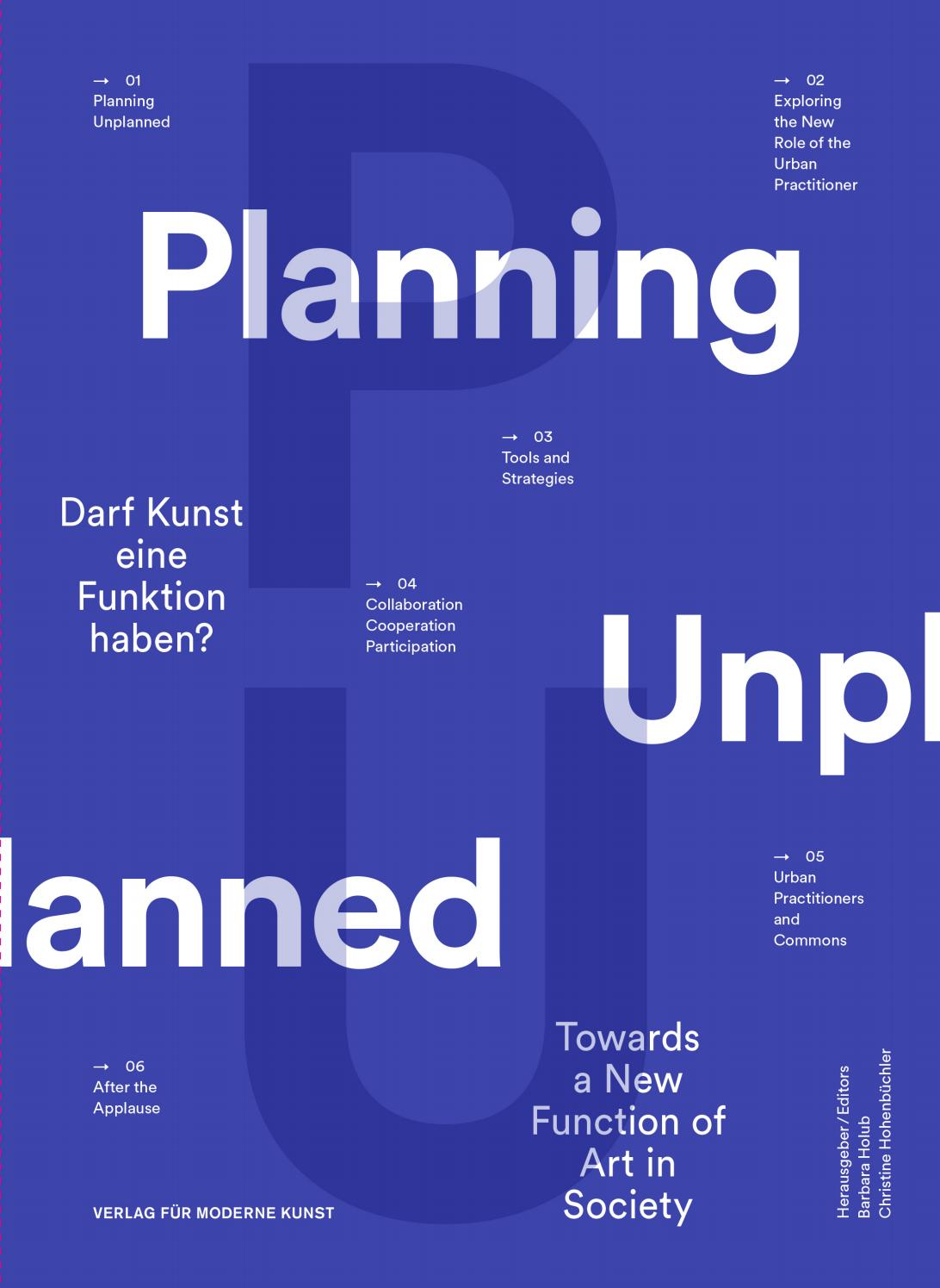 Planning Unplanned Can Art Have A Function Towards A New Function Of Art In Society By Barbara Holub Transparadiso Issuu