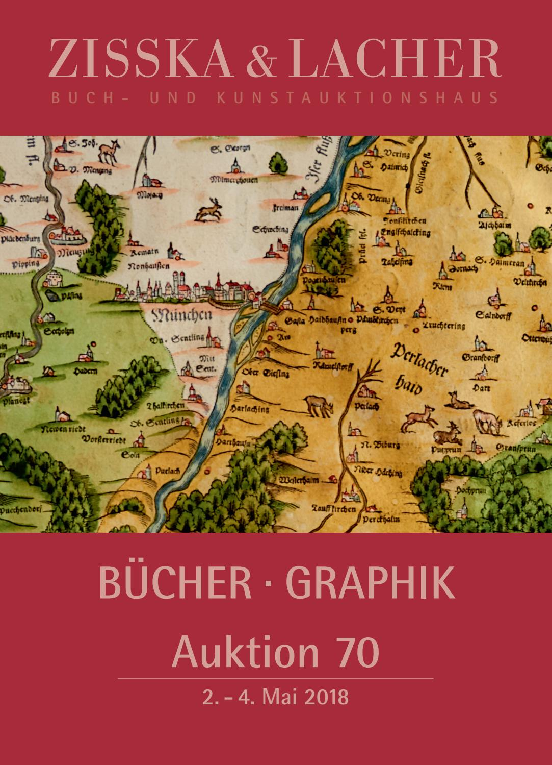 Zisska Lacher Auktion 70 Mai 2018 Bücher Und Graphik Sale 70 Rare Books By Friedrich Zisska Issuu