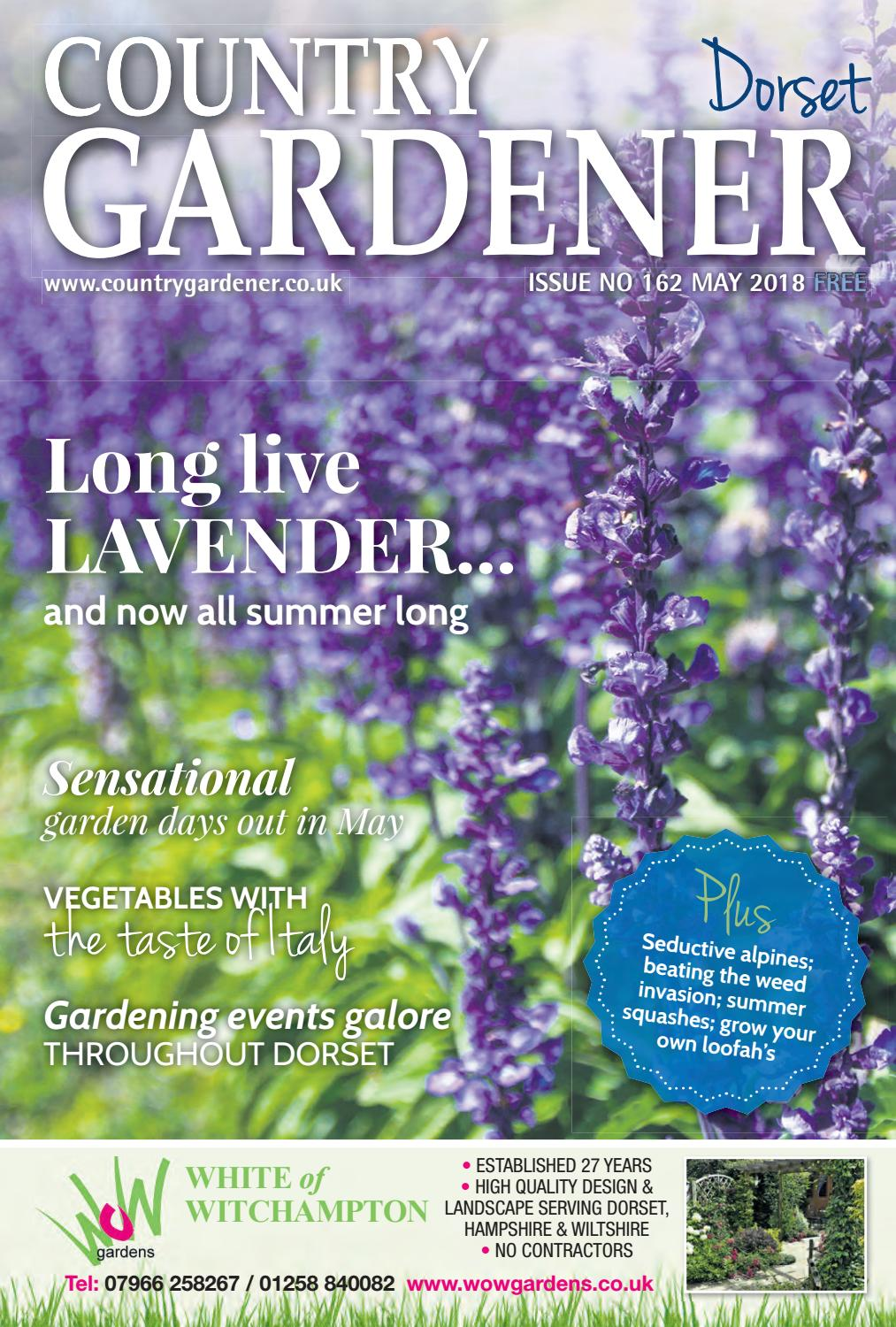 Dorset Country Gardener May 2018 By Country Gardener Issuu - Garden Furniture Clearance Company Dorset