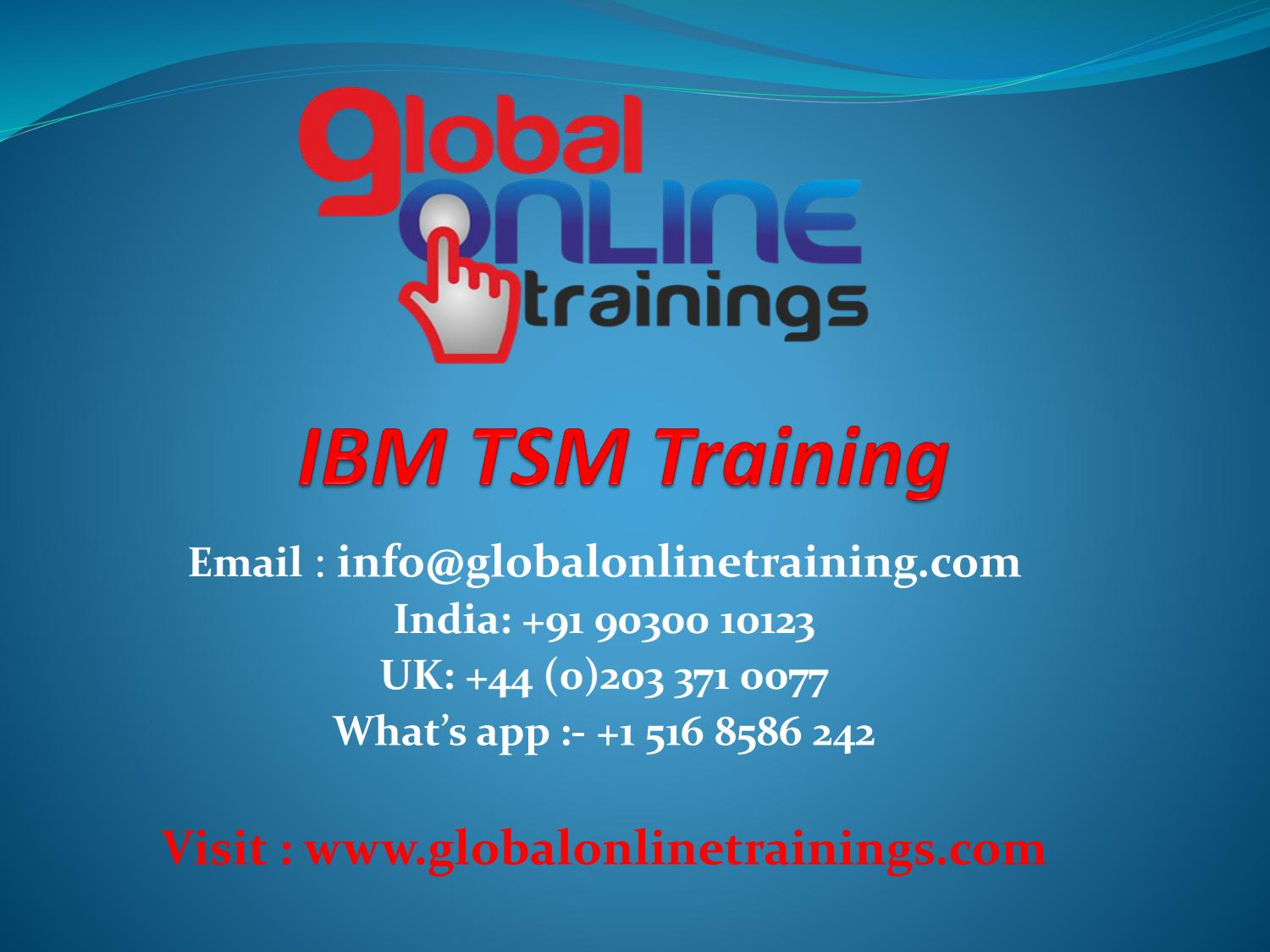 Ibm Tivoli Access Manager Tutorial Ibm Tsm Training Ibm Tivoli Storage Manager Corporate Course