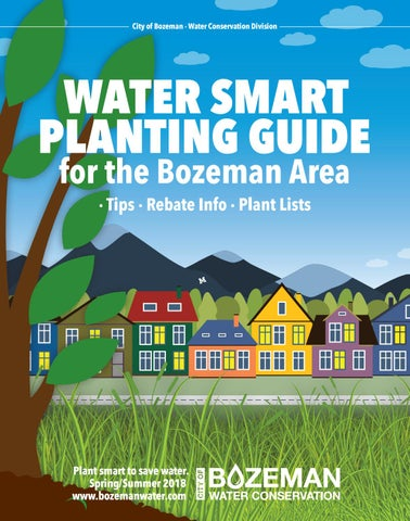 Planting  Outdoor Watering Guide for the Bozeman Area 2018 by