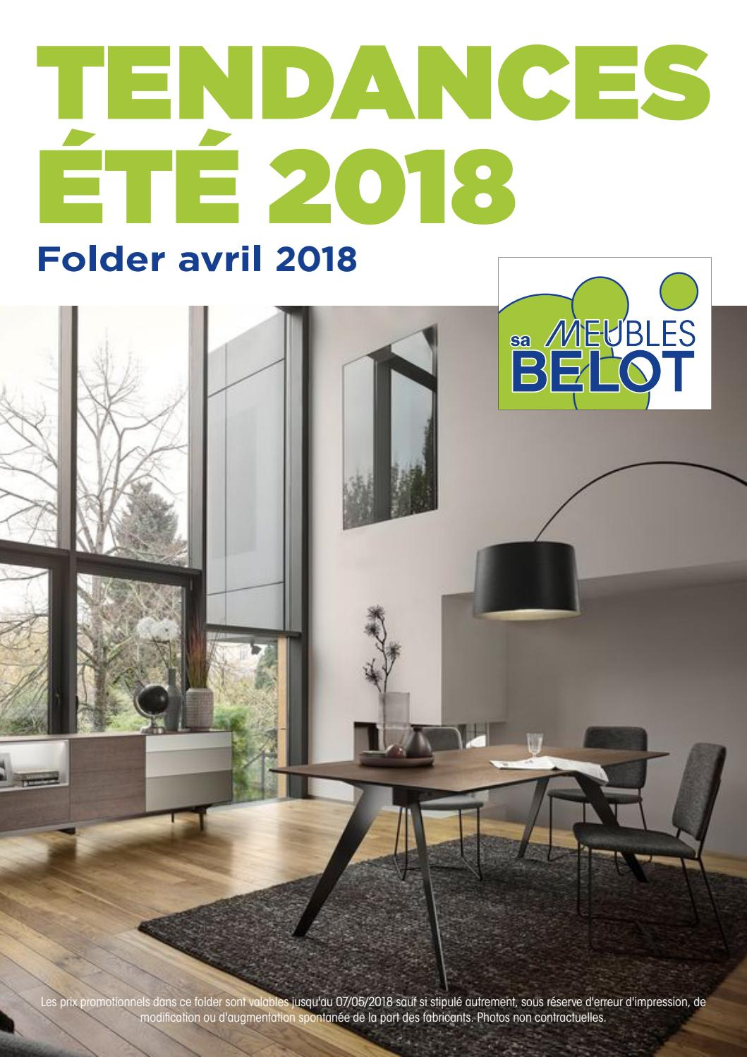 Pub Meubles Belot Belot Folder Tendances Avril 2018 By Meubles Belot Sa Issuu