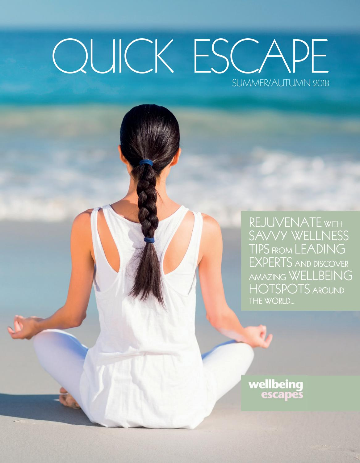Wellbeing Escapes Magazine Summer2018 By Wellbeing Escapes Issuu