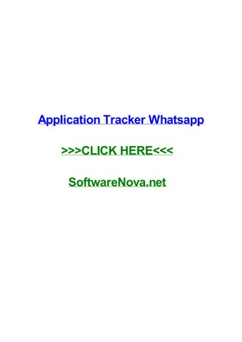 Application tracker whatsapp by patriciaxivby - issuu