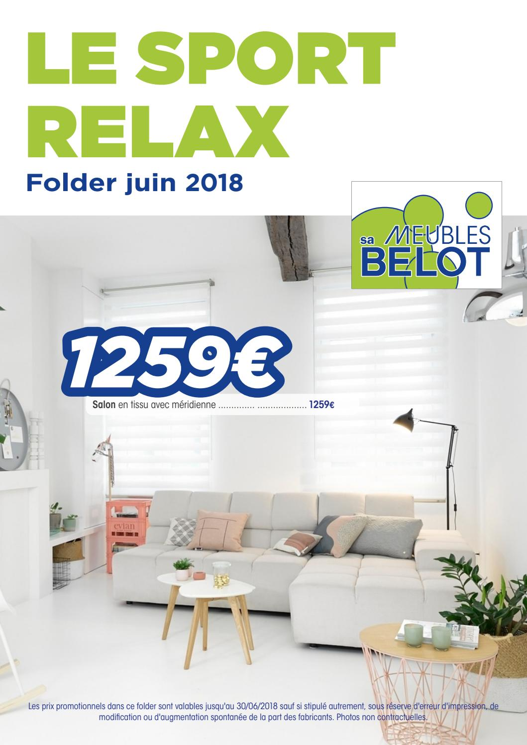 Pub Meubles Belot Belot Folders Sports Relax Juin 2018 By Meubles Belot Sa Issuu