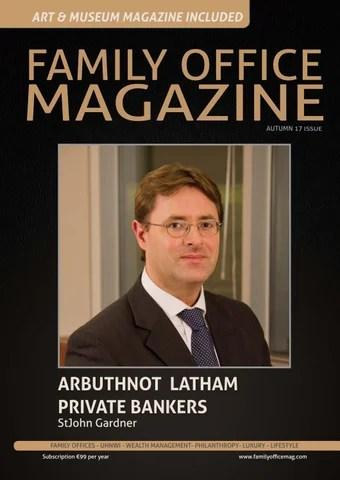 Family office Magazine Autumn 17 by Family Office Magazine - issuu