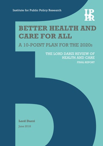 Better health and care for all A 10-point plan for the 2020s by