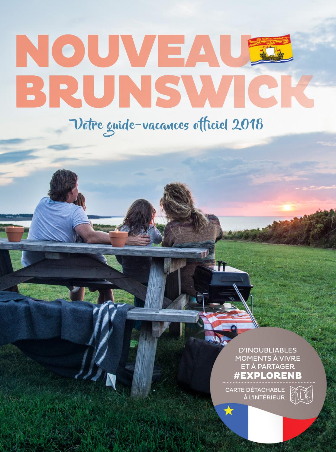 Nouveau Brunswick Votre Guide Vacances Officiel 2018 By Official New Brunswick Travel Guide Guide Vacances Officiel Du Nouveau Brunswick Issuu