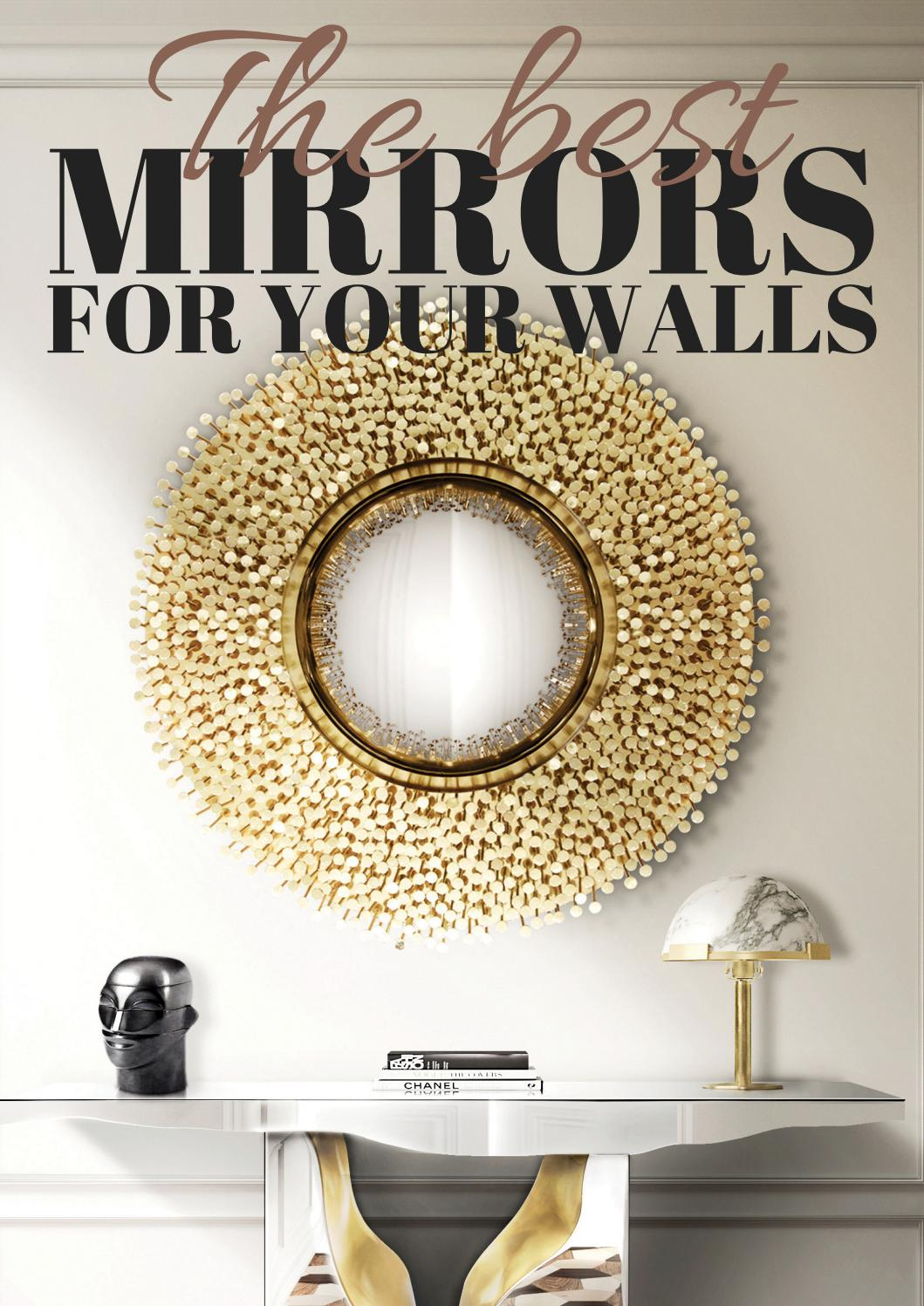 The Best Mirrors For Your Walls By Home Living Magazines Issuu