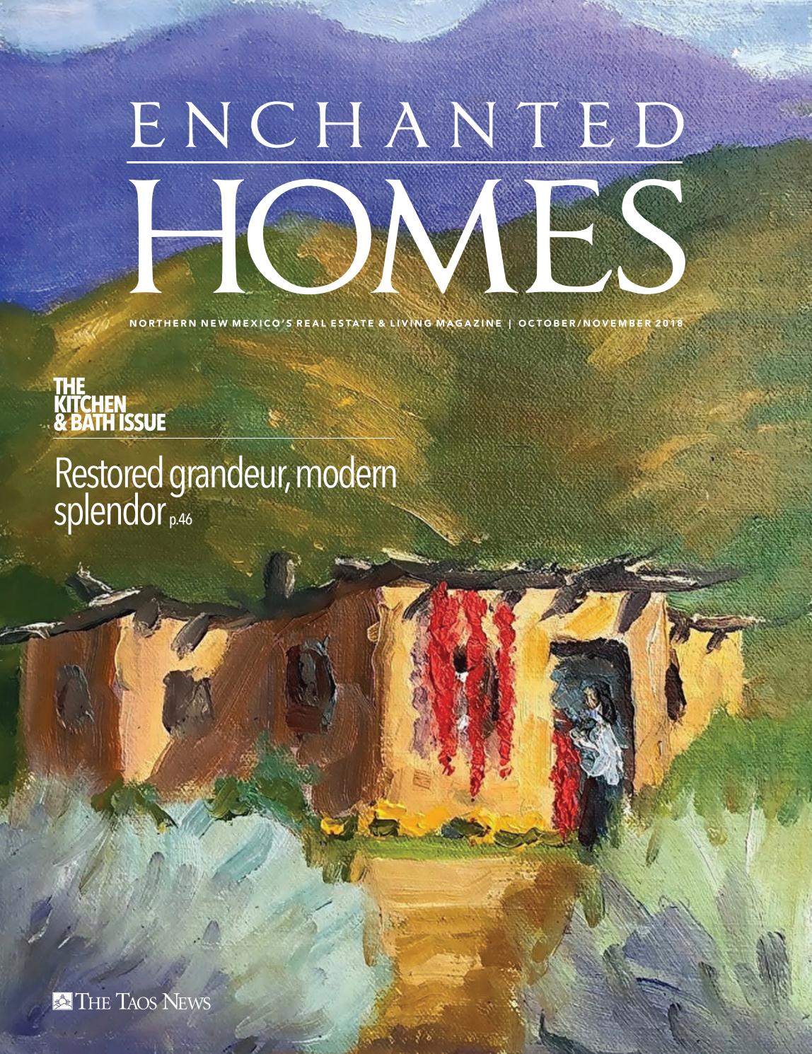 Enchanted Homes Kitchen Bath Issue 2018 By The Taos News Issuu