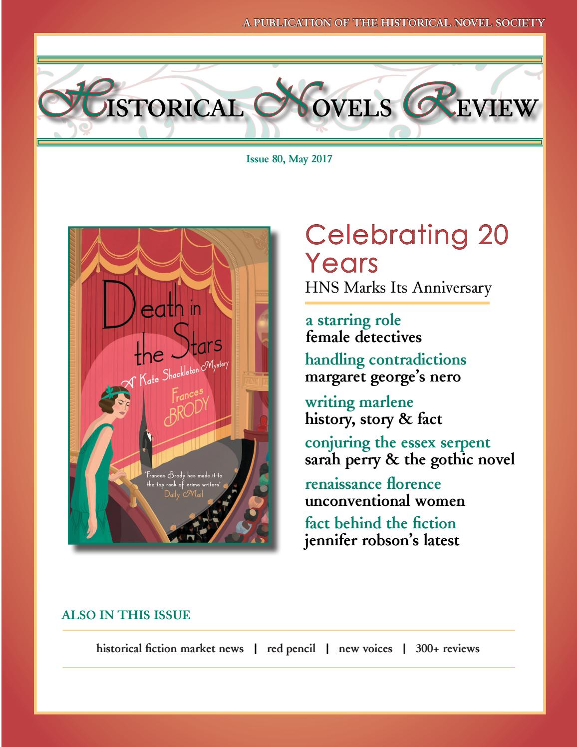 Historical Novels Review Issue 80 May 2017 By The Historical Novel Society Issuu