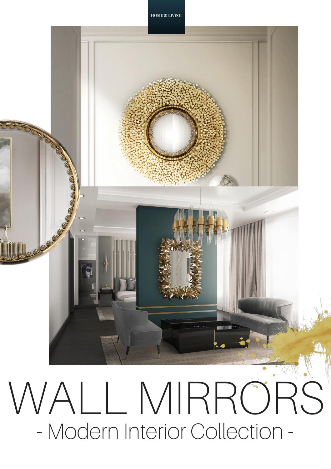 Modern Interior Collection Of Wall Mirrors By Home Living Magazines Issuu