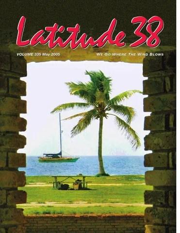 Latitude 38 May 2005 by Latitude 38 Media, LLC - issuu