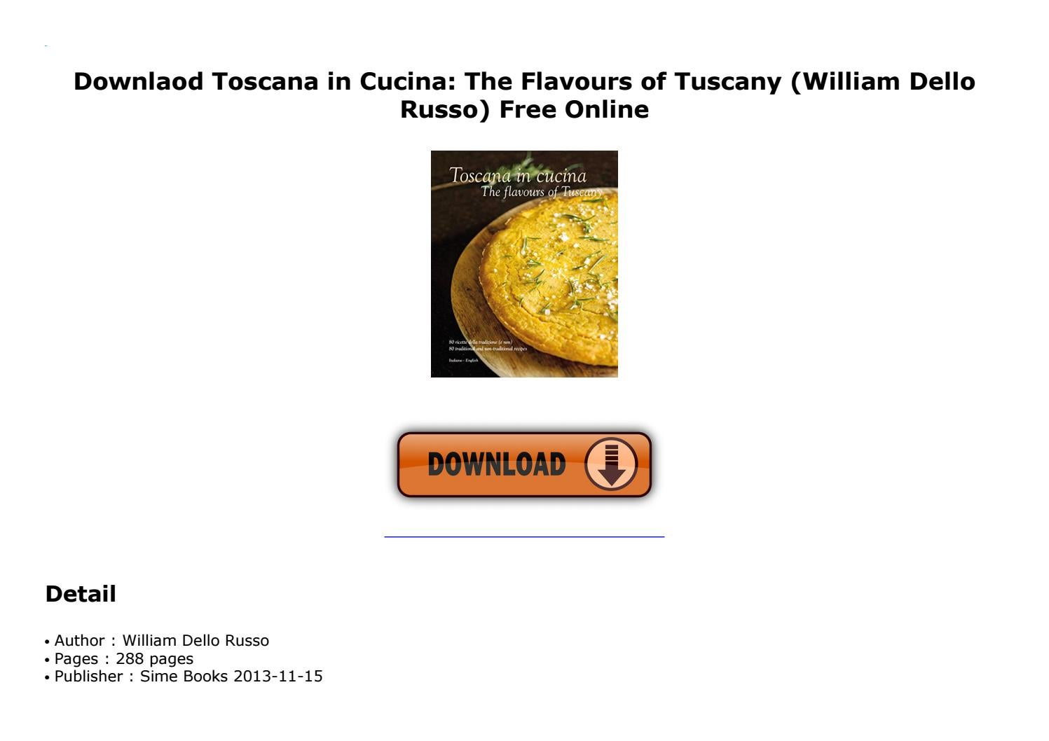 Toscana In Cucina The Flavours Of Tuscany By Idx410533 Issuu